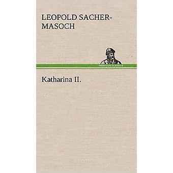 Katharina II. by SacherMasoch & Leopold