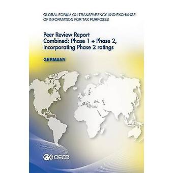 Fórum Global sobre a transparência e o intercâmbio de informações para imposto de fins Peer clientes Alemanha 2013 combinada fase 1 fase 2 incorporando fase pela OCDE