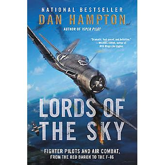 Lords of the Sky - Fighter Pilots and Air Combat - from the Red Baron
