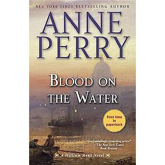 Blood on the Water by Anne Perry - 9780345548450 Book