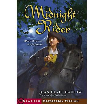 Midnight Rider by Joan Hiatt Harlow - 9780689870101 Book