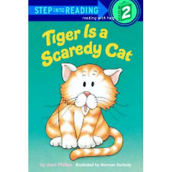 Tiger Is a Scaredy Cat by Joan Phillips - 9780808568315 Book