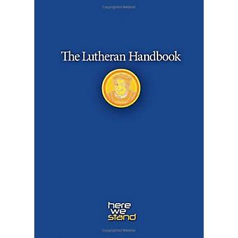 The Lutheran Handbook by Augsburg Fortress Publishers - 9780806651798