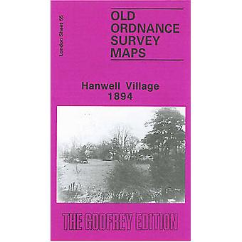 Hanwell Village 1894 - London Sheet 055.2 (Facsimile of 1894 ed) by Ma