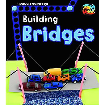 Building Bridges (Young Engineers) by Tammy Laura Lynn Enz - 97814846