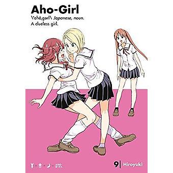 Aho-girl - A Clueless Girl 9 by Aho-girl - A Clueless Girl 9 - 97816323