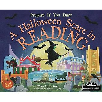 A Halloween Scare in Reading by Eric James - Marina Le Ray - 97818499