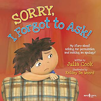 Sorry - I Forgot to Ask! - My Story About Asking for Permission and Ma