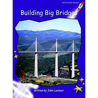 Building Big Bridges - Fluency - Level 3 (International edition) by Joh