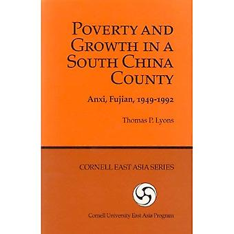 Poverty and Growth in a South China County: Anxi, Fujian, 1949-1992 (Cornell East Asia Series, 72)