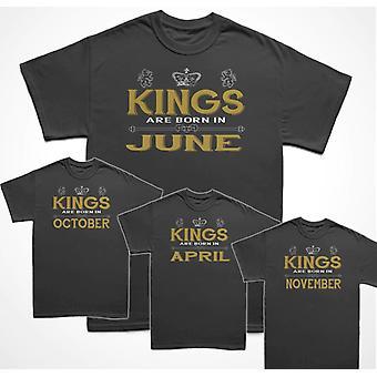 T-Shirts Könige sind in geboren.... Monat auswählen