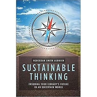 Réflexion durable: Assurer l'avenir, de votre bibliothèque dans un monde incertain