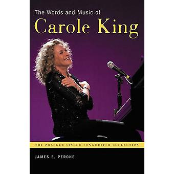 The Words and Music of Carole King by Perone & James