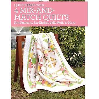 Quilt Essentials 4 MixandMatch Quilts fett kvartal FatEighths Jelly Rolls amp mer av Debra Fehr Greenway