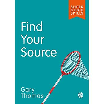 Find Your Source by Gary Thomas
