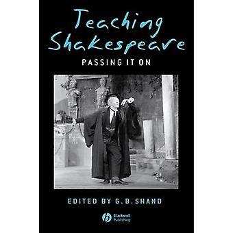 Opetus Shakespeare G. B. toteutus SHja - 9781405140461 kirja