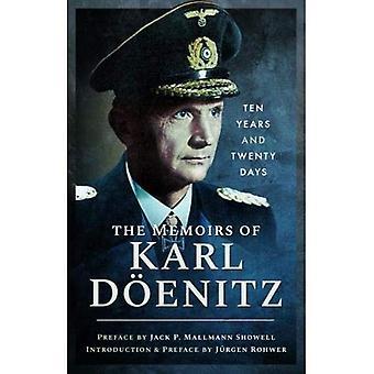As memórias de Karl Doenitz: dez anos e vinte dias