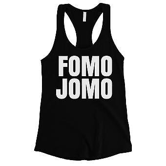 365 utskrift FOMO Jomo kvinner svart lunefull moro å si underholdende tank top