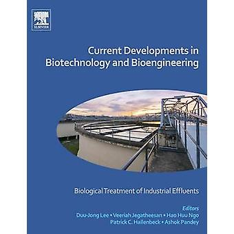 Current Developments in Biotechnology and Bioengineering by Lee & DuuJong