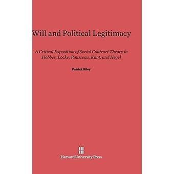 Will and Political Legitimacy by Riley & Patrick