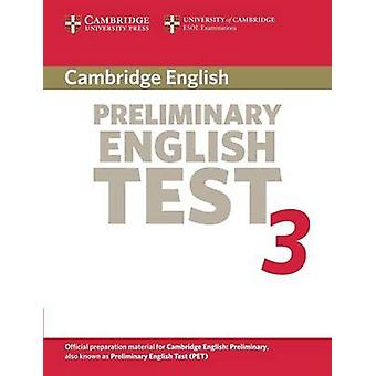Cambridge Preliminary English Test 3 Students Book Examination Papers from the University of Cambridge ESOL Examinations by Cambridge ESOL