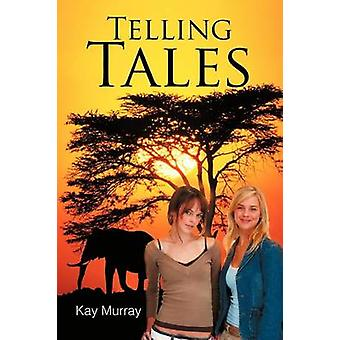 Telling Tales by Murray & Kay