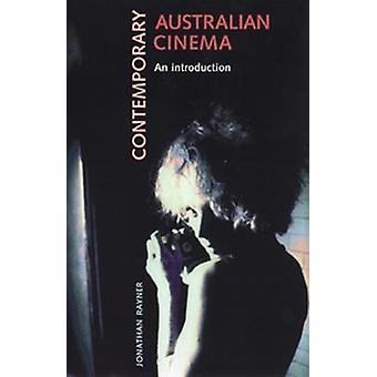 Contemporary Australian Cinema An Introduction by Rayner & Jonathan
