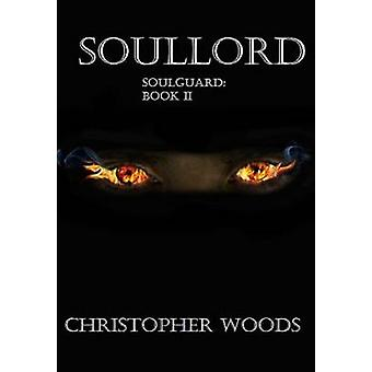 Soullord by Woods & Christopher