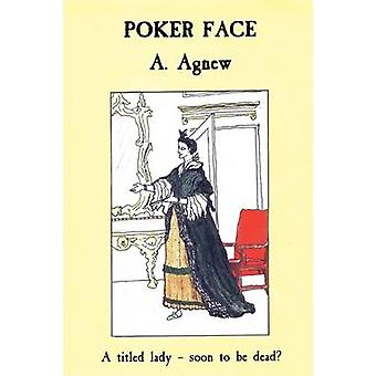 Poker Face by Agnew & A.