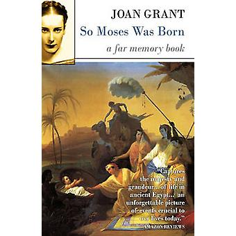 So Moses Was Born by Grant & Joan