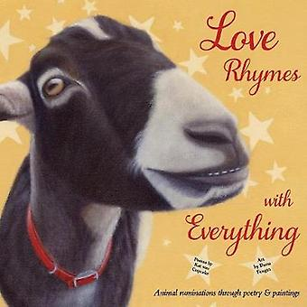 Love Rhymes with Everything Animal ruminations through poetry  paintings by Feagin & Dana