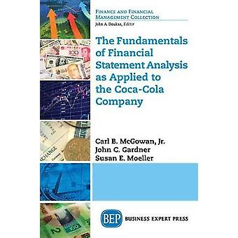 The Fundamentals of Financial Statement Analysis as Applied to the CocaCola Company by McGowan & Carl