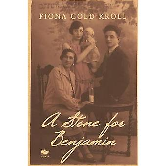 A Stone for Benjamin by Gold Kroll & Fiona