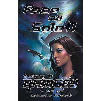 Face Au Soleil by Ramsey & Sherry D.