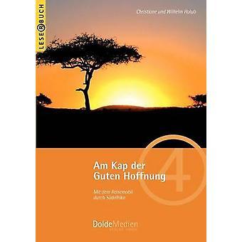 Am Kap der Guten Hoffnung by Holub & Christiane