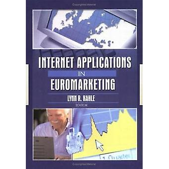 Internet Applications in Euromarketing by Erdener Kaynak - 9780789020