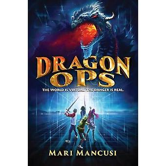 Dragon Ops by Mari Mancusi - 9781368040907 Book