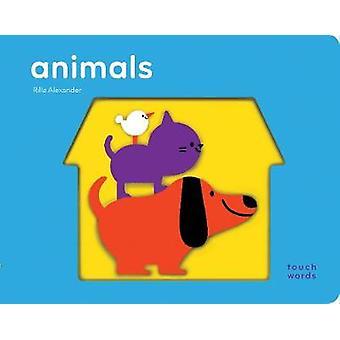 TouchWords - Animals by Rilla Alexander - 9781452173924 Book