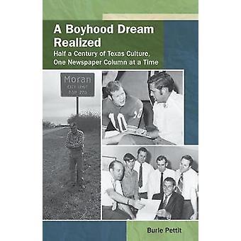 A Boyhood Dream Realized - Half a Century of Texas Culture - One Newsp