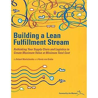 Building a Lean Fulfilment Stream - Rethinking Your Supply Chain and L
