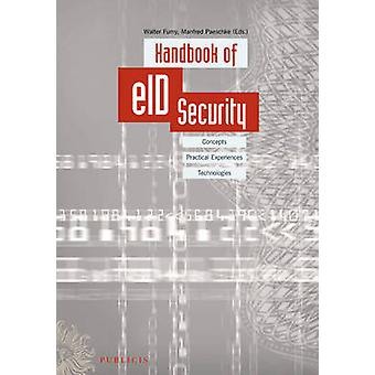 Handbook of EID Security - Concepts - Practical Experiences - Technolo