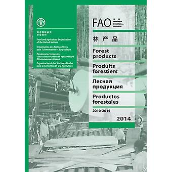 FAO yearbook of forest products 2010-2014 by Food and Agriculture Org