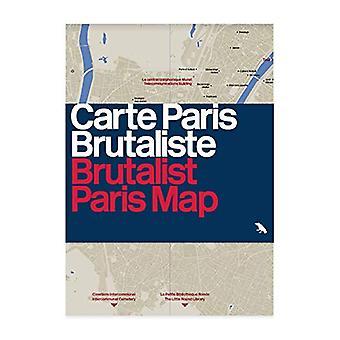 Brutalist Paris Map by Robin Wilson - 9781912018710 Book