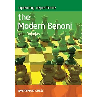 Opening Repertoire The Modern Benoni by John Doknjas