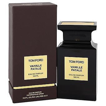 Tom Ford Vanille fatale Eau de Parfum spray av Tom Ford 3,4 oz Eau de Parfum spray