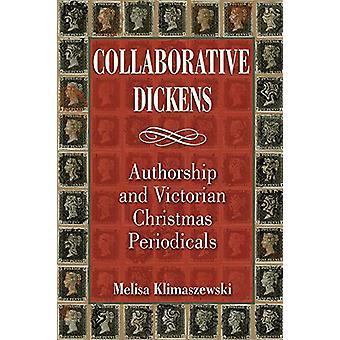Dickens colaborativos - Autor y periódicos victorianos de Navidad