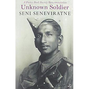Unknown Soldier by Seni Seneviratne - 9781845234515 Book
