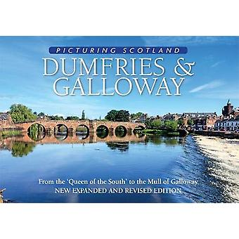 Dumfries & Galloway - Picturing Scotland - From the 'Queen of the S
