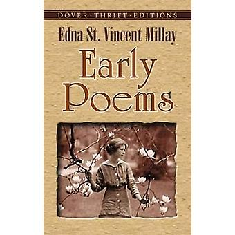 Early Poems by Millay & Edna St. Vincent