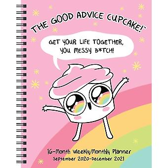 The Good Advice Cupcake 16Month 20202021 MonthlyWeekly Planner Calendar  Get Your Life Together You Messy Btch by Loryn Brantz & Kyra Kupetsky